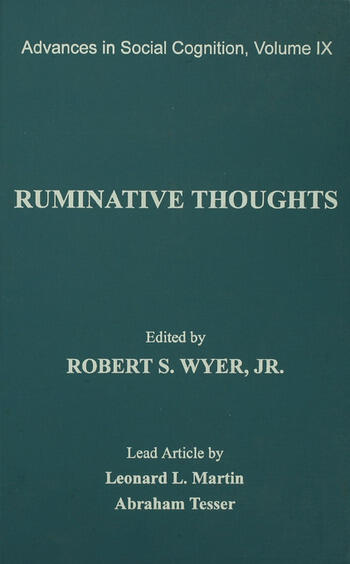 Ruminative Thoughts Advances in Social Cognition, Volume IX book cover