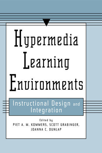 Hypermedia Learning Environments Instructional Design and Integration book cover
