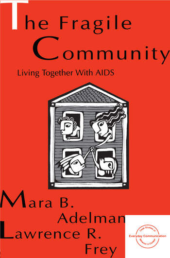 The Fragile Community Living Together With Aids book cover