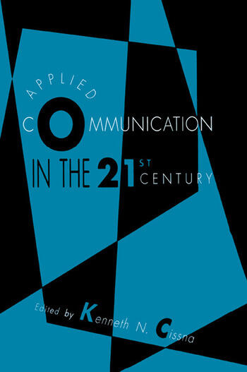 Applied Communication in the 21st Century book cover