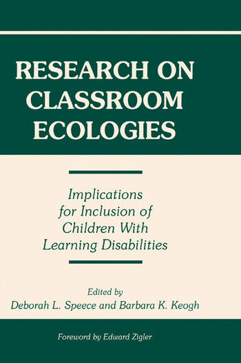 Research on Classroom Ecologies Implications for Inclusion of Children With Learning Disabilities book cover