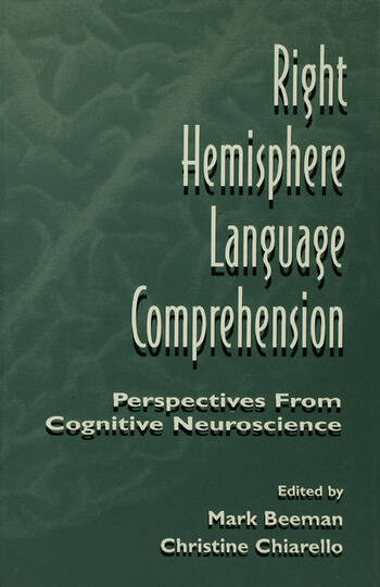 Right Hemisphere Language Comprehension Perspectives From Cognitive Neuroscience book cover
