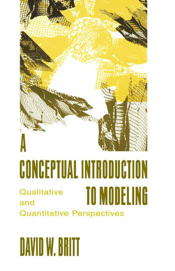A Conceptual Introduction To Modeling Qualitative and Quantitative Perspectives book cover