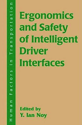 Ergonomics and Safety of Intelligent Driver Interfaces book cover
