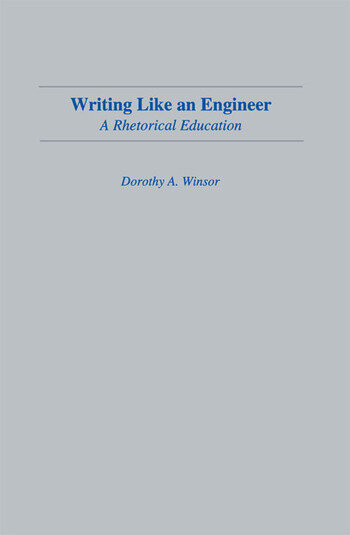 Writing Like An Engineer A Rhetorical Education book cover
