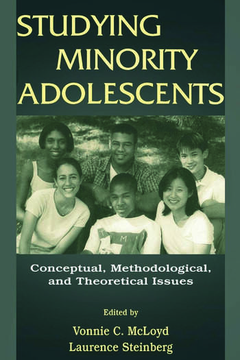 Studying Minority Adolescents Conceptual, Methodological, and Theoretical Issues book cover