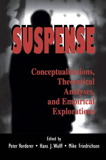 Suspense Conceptualizations, Theoretical Analyses, and Empirical Explorations book cover