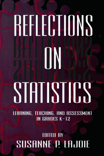 Reflections on Statistics Learning, Teaching, and Assessment in Grades K-12 book cover