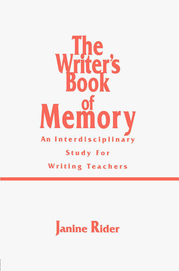 The Writer's Book of Memory An Interdisciplinary Study for Writing Teachers book cover