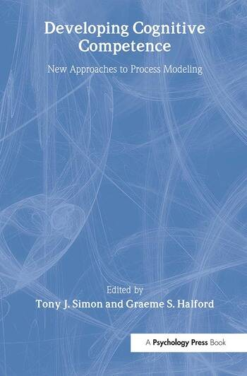 Developing Cognitive Competence New Approaches To Process Modeling book cover
