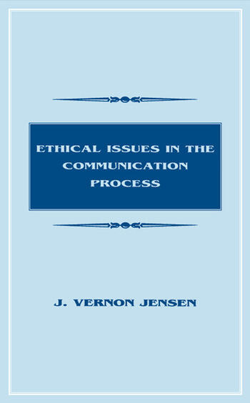 Ethical Issues in the Communication Process book cover