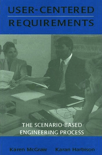 User-centered Requirements The Scenario-based Engineering Process book cover