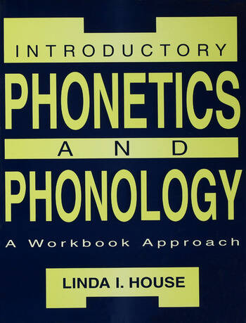 Introductory Phonetics and Phonology A Workbook Approach book cover