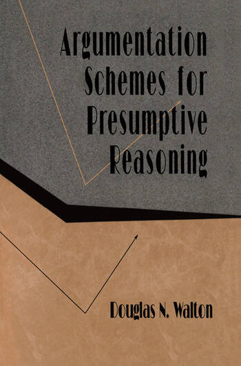 Argumentation Schemes for Presumptive Reasoning book cover