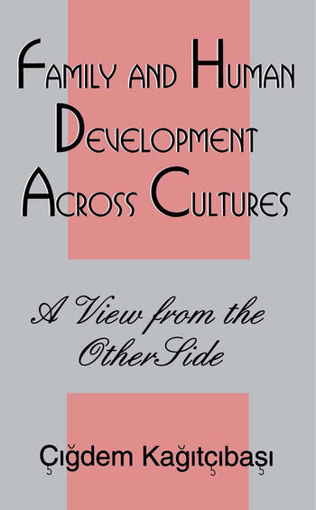 Family and Human Development Across Cultures A View From the Other Side book cover