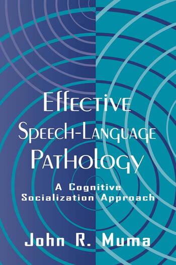 Effective Speech-language Pathology A Cognitive Socialization Approach book cover