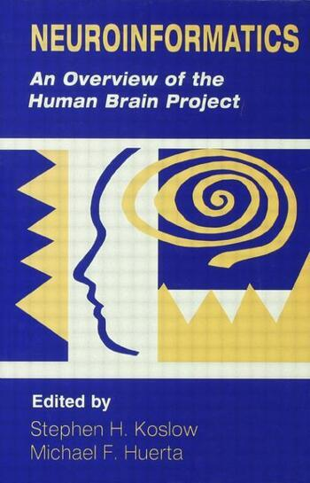 Neuroinformatics An Overview of the Human Brain Project book cover