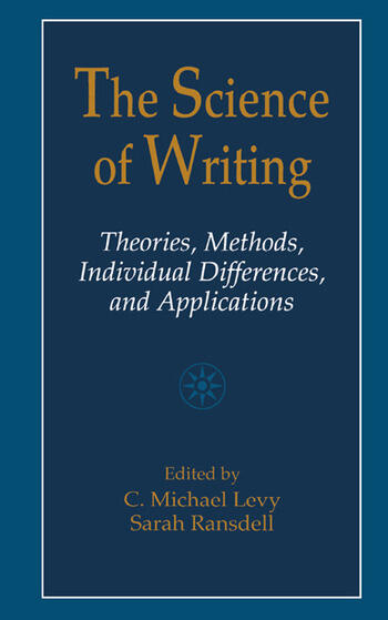 The Science of Writing Theories, Methods, Individual Differences and Applications book cover