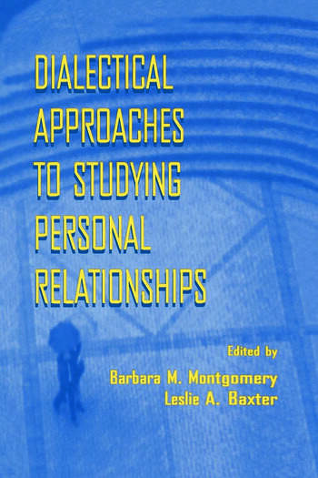 Dialectical Approaches to Studying Personal Relationships book cover