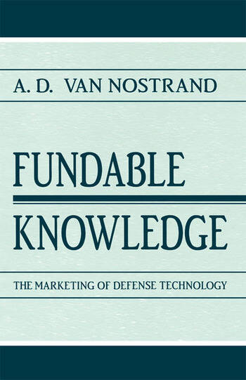 Fundable Knowledge The Marketing of Defense Technology book cover