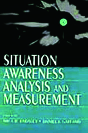 Situation Awareness Analysis and Measurement book cover