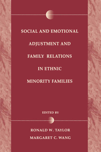 Social and Emotional Adjustment and Family Relations in Ethnic Minority Families book cover