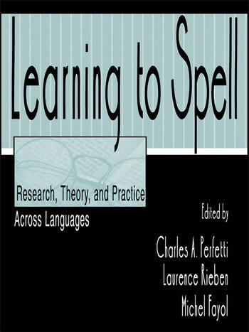Learning to Spell Research, Theory, and Practice Across Languages book cover
