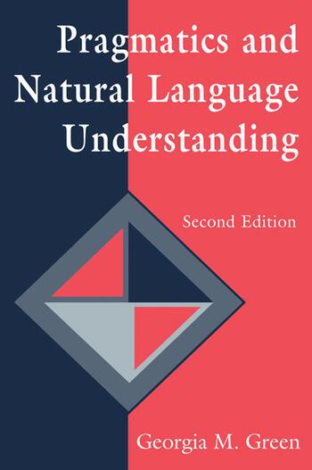 Pragmatics and Natural Language Understanding book cover