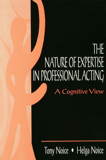 The Nature of Expertise in Professional Acting A Cognitive View book cover