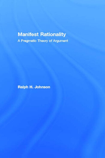 Manifest Rationality A Pragmatic Theory of Argument book cover