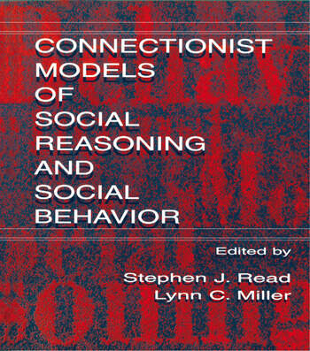 Connectionist Models of Social Reasoning and Social Behavior book cover