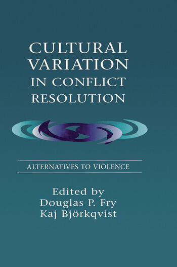 Cultural Variation in Conflict Resolution Alternatives To Violence book cover