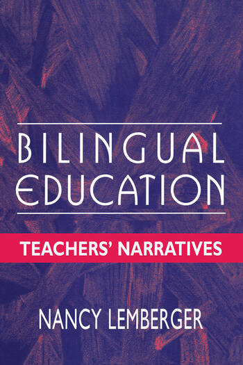 Bilingual Education Teachers' Narratives book cover