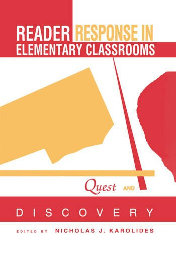 Reader Response in Elementary Classrooms Quest and Discovery book cover
