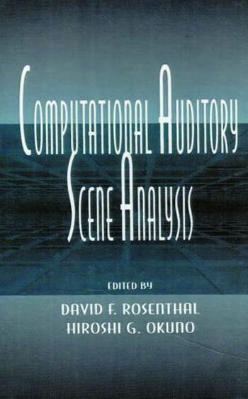 Computational Auditory Scene Analysis Proceedings of the Ijcai-95 Workshop book cover
