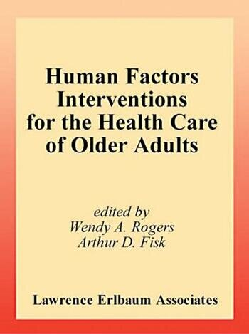 Human Factors Interventions for the Health Care of Older Adults book cover