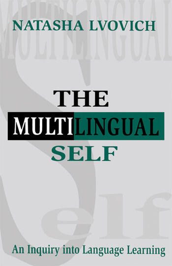 The Multilingual Self An Inquiry Into Language Learning book cover