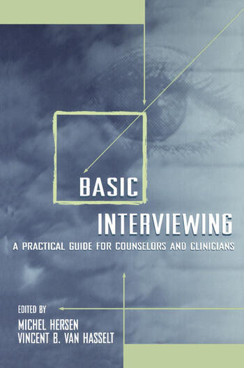 Basic Interviewing A Practical Guide for Counselors and Clinicians book cover