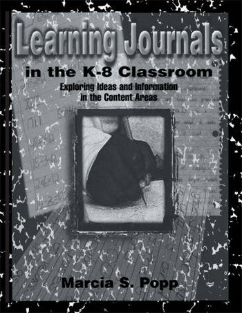 Learning Journals in the K-8 Classroom Exploring Ideas and information in the Content Areas book cover