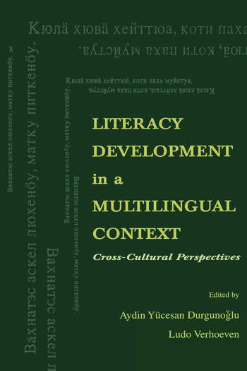 Literacy Development in A Multilingual Context Cross-cultural Perspectives book cover
