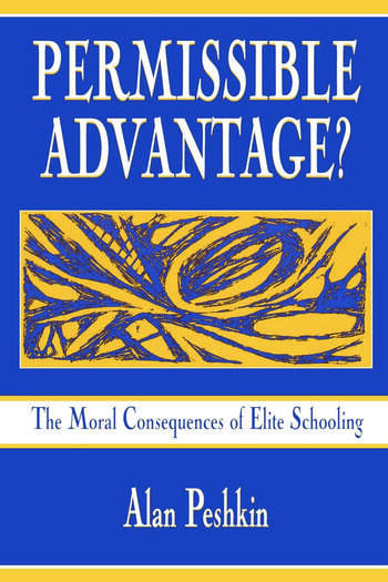 Permissible Advantage? The Moral Consequences of Elite Schooling book cover