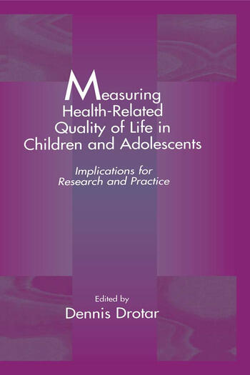 Measuring Health-Related Quality of Life in Children and Adolescents Implications for Research and Practice book cover