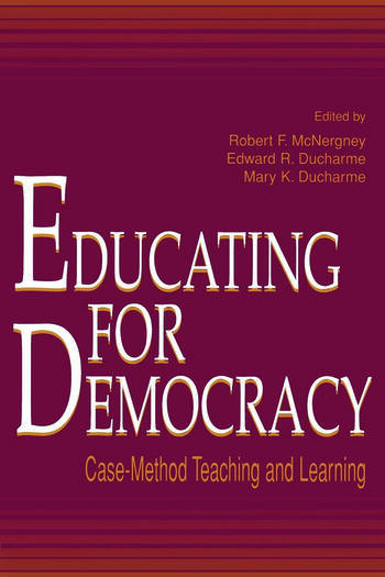 Educating for Democracy Case-method Teaching and Learning book cover