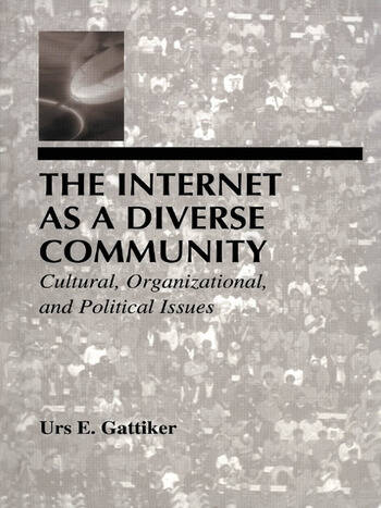 The Internet As A Diverse Community Cultural, Organizational, and Political Issues book cover