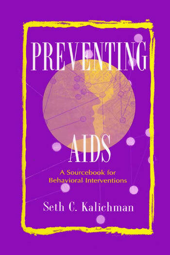 Preventing Aids A Sourcebook for Behavioral Interventions book cover