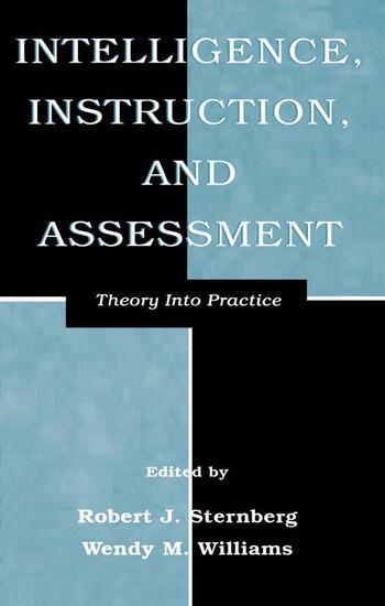 Intelligence, Instruction, and Assessment Theory Into Practice book cover