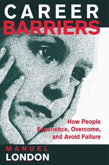 Career Barriers How People Experience, Overcome, and Avoid Failure book cover