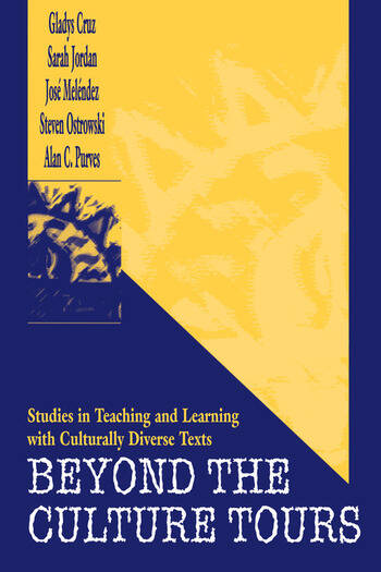 Beyond the Culture Tours Studies in Teaching and Learning With Culturally Diverse Texts book cover