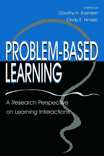Problem-based Learning A Research Perspective on Learning Interactions book cover