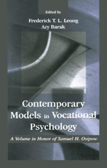 Contemporary Models in Vocational Psychology A Volume in Honor of Samuel H. Osipow book cover